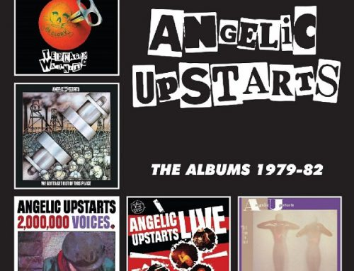ANGELIC UPSTARTS: The Albums 1979-82 (5CD box) reviewed by The Chancellor