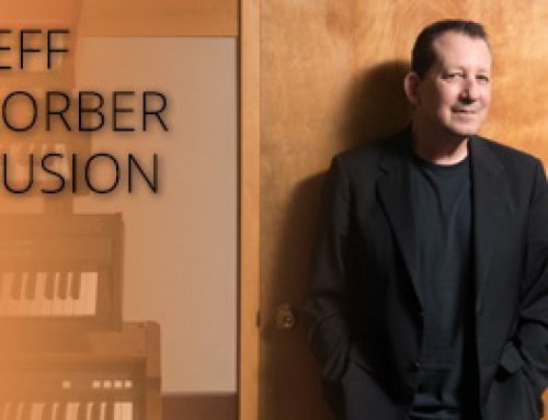 AMPED™ FEATURED ALBUM OF THE WEEK: JEFF LORBER FUSION/IMPACT