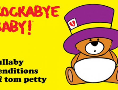 AMPED™ FEATURED ALBUM OF THE WEEK: ROCKABYE BABY! LULLABY RENDITIONS OF TOM PETTY