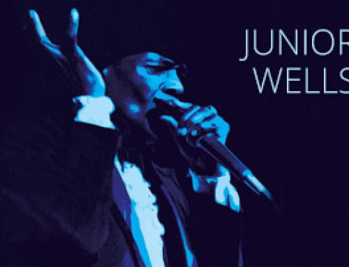 AMPED™ FEATURED ALBUM OF THE WEEK: JUNIOR WELLS/BLUES BROTHERS