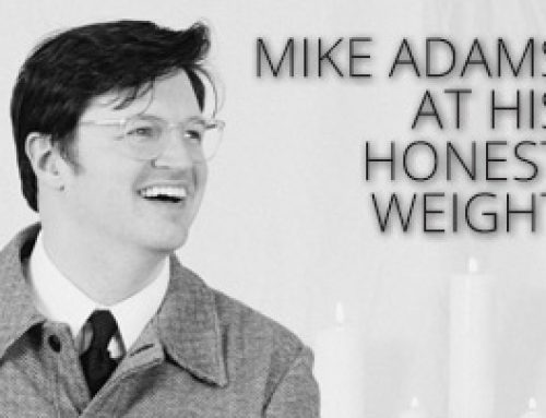 AMPED™ FEATURED ALBUM OF THE WEEK: MIKE ADAMS AT HIS HONEST WEIGHT/THERE IS NO FEELING BETTER